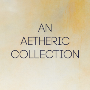 an aetheric collection