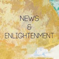 News & Enlightenment